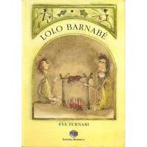 Livro Lolo Barnabé Eva Furnari Editora Moderna Livro Usado E