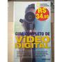 Guia Completo De Vídeo Digital - National Geographic