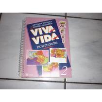 Livro - Viva Vida - Português 2 - A. Bragança - I. Carpaneda