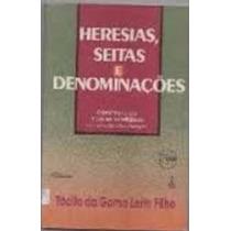 Heresias,seitas E Denominações