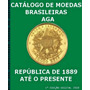 Catálogo Moedas Brasileiras 2018 Em Pdf - Só Envio Por Email