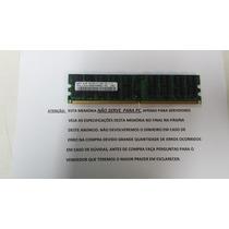 4gb (1x4gb) Pc2 - 5300p Ddr2 - 667mhz Reg Ecc 240p - T300