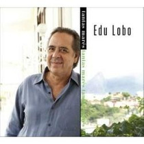 Cd Edu Lobo Tantas Marés