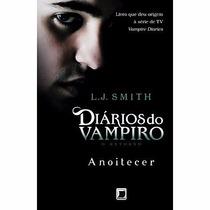Livro Anoitecer - Diários Do Vampiro Retorno (vol. 1) !