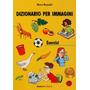 Dizionario Per Immagini - Libro Degli Esercizi A1/b2