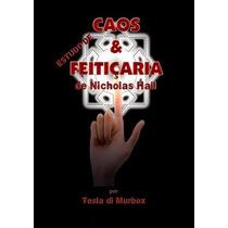 Livro: Estudo De Caos & Feitiçaria De Nicholas Hall (magia)