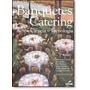 Banquetes E Catering: Arte, Ciência E Tecnologia