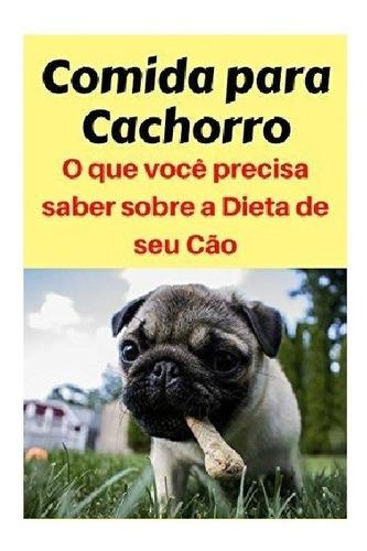 Receita Ração De Cachorro / Seu Pet Com A Saúde Melhor 4