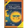 Ideas Creativas Con El Sol, La Luna Y Las Estrellas