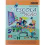 Projetos Diários Escola Em Ação 2ª Série - Volume 1