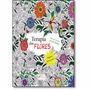 Terapia Das Flores - Para Colorir - Antiestresse