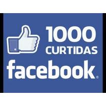 1000 Curtidas Para Facebook ( Fotos , Status E Videos)