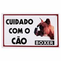 Placa De Advertência Caes - Cuidado Com O Cão Boxer
