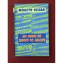 Livro - Um Sonho No Caroço Do Abacate - Moacyr Scliar Original