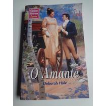 Livro Classicos Historicos Especial O Amante Deborah Hale