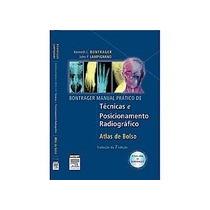 Livro Bontrager =m. Prático De Técnicas E Posicionamento Li