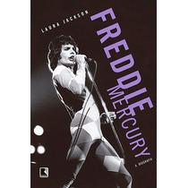 Freddie Mercury: A Biografia
