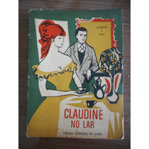 Livro Claudine No Lar - Coletter E Willy