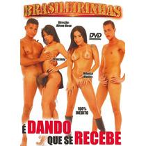Dvd - É Dando Que Se Recebe - Brasileirinhas (usado)