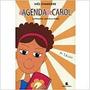 Livro Agenda De Carol, A Stanisiere, Inês Original