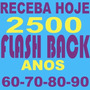 Receba Hoje 2500 Musicas Flashback Anos 60 70 80 90 14gb