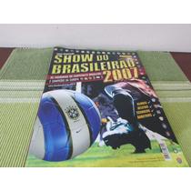 Album Figurinhas Show Do Brasileirão 2007 Vazio R$10,00
