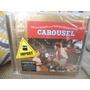 Cd Carousel Rodgers And Hammersteins Importado Novo Lacrado