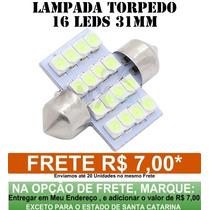Lampada Torpedo 16 Leds Smd Super Branca 31mm - Unidade