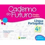 Kit Caderno Do Futuro Ling Por, Mat, Cien, Hist E Geo 4ª Ano