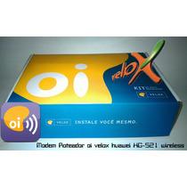 Modem Roteador Oi Velox Huawei Hg521 Wireless