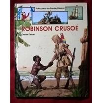 Livro Grandes Classicos Juvenis Robinson Crusoe
