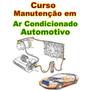 Curso De Ar Condicionado De Auto 04 Dvds Video E Apost.