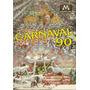 Dvd Carnaval 90 - Desfile (manchete Vídeo)