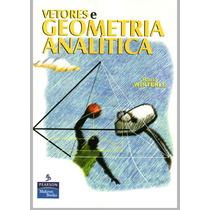 Calculo Vetorial E Geometria Analítica + Brinde Frete Gratis