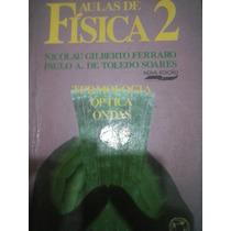 Aulas De Fisica 2 - Nova Edição - Nicolau Gilberto - 1991