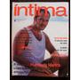 Revista Íntima Nº 1 - Humberto Martins - Abril/1999 - Salles