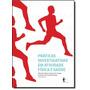 Práticas Investigativas Em Atividade Física E Saúde