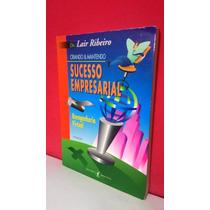 Livro Sucesso Empresarial 2ªed - Lair Ribeiro - Frete Grátis
