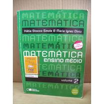 Matematica Volume 2 Katia Stocco Maria Diniz Livro Bom Estad