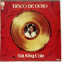 Lp Nat King Cole -disco De Ouro  - Capitol 1974 - 12 Musica Original