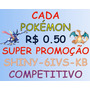 Pokémon X Y Or As Shiny 6 Iv Kalos Born Competitivo Brindes