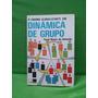 O Ensino Globalizado Em Dinâmica De Grupo - Paulo N.a.