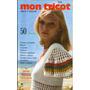 205 Rvt- Revista Artes- Mon Tricô E Crochê- Antiga