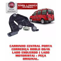 Carrinho Central Porta Corrediça Esq. Doblo 06/16 - Original