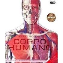 O Livro Do Corpo Humano Em Cd-rom - Atlas De Anatomia Humana