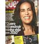 Revista Quem 482 De 2009 - Glória Pires - Claudia Raia