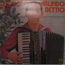 Arlindo Bettio - O Sanfoneiro Alegre Brasil Vol-5 - 1980