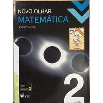 Novo Olhar Matemática 2 - Joamir Souza - Ensino Médio