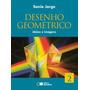 Desenho Geometrico, V.2 - Ideias E Imagens 7º Ano - Ensino F