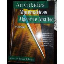 Atividades Matemáticas - Álgebra E Análise